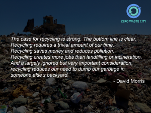 Quote of the month – The case for recycling is strong.