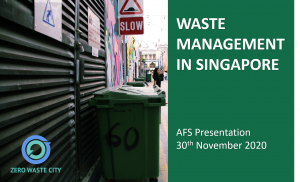 Presentation – AFS Waste Management in Singapore