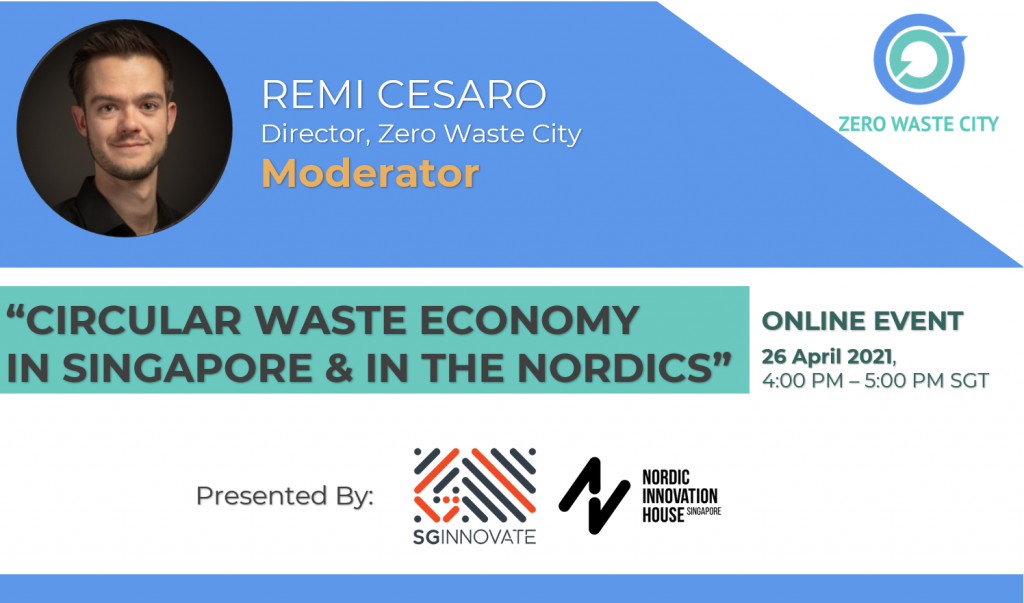 Circular Waste Economy in Singapore and in the Nordics