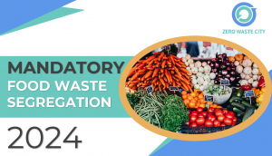 Mandatory Food Waste Segregation