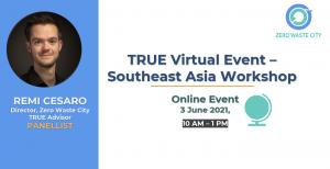 TRUE Virtual Event - Southeast Asia Workshop